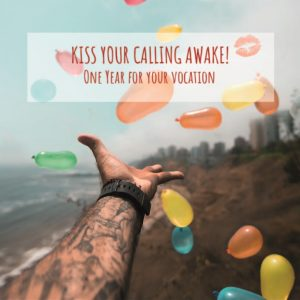 Kiss Your Calling Awake – Training #2